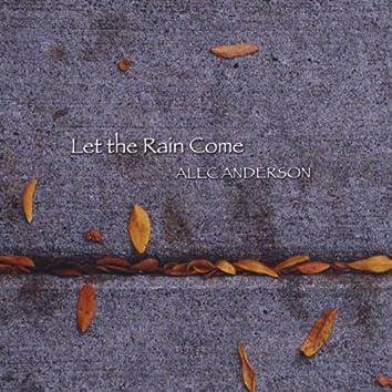 Let the Rain Come