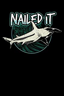Nailed it: Hammerhead Shark, College Ruled Lined Paper, 120 pages, 6 x 9