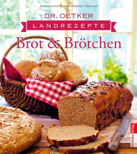 Landrezepte Brot und Brötchen