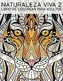 Naturaleza Viva 2: Libro De Colorear Para Adultos