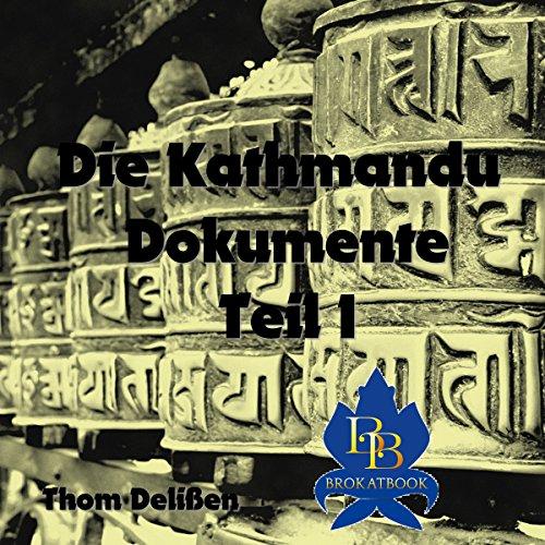 Die Kathmandu-Dokumente 1 Titelbild