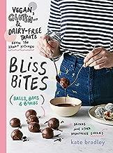 Bliss Bites: Vegan, Gluten- & Dairy-Free Treats from the Kenko Kitchen