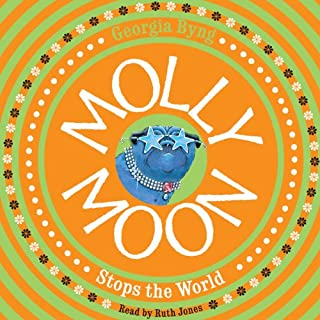 Molly Moon Stops the World cover art