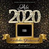 Abi 2020: Personalisiertes Gästebuch I Festliches Schwarz Gold Diamant Cover mit Fotorahmen I...