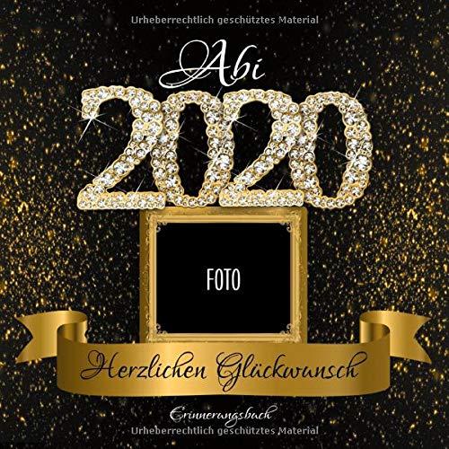Abi 2020: Personalisiertes Gästebuch I Festliches Schwarz Gold Diamant Cover mit Fotorahmen I Erinnerungen, Wünsche, Weisheiten von Freunden & Lehrern ... 2020 Party Dekoration I Geschenkidee Abitur