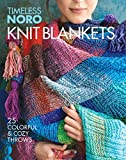 Knit Blankets: 25 Colorful & Cozy Throws (Timeless Noro) - Sixth&Spring Books