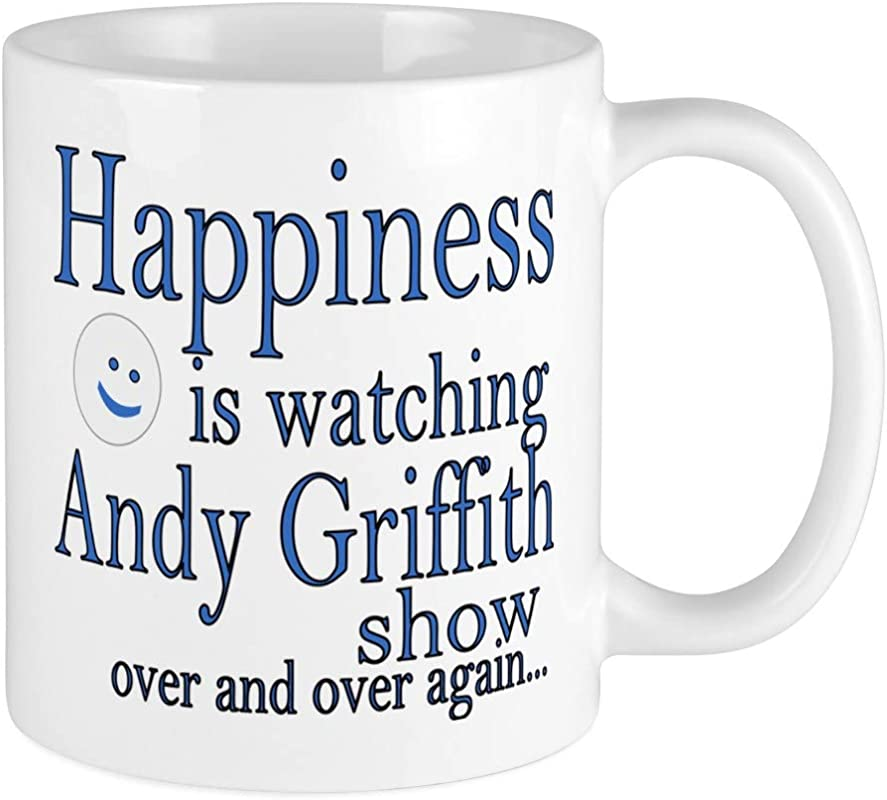 CafePress Happiness Is Watching Andy Griffith Mugs Unique Coffee Mug Coffee Cup