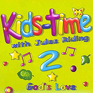 Kids-Time with Jules Riding 2 (God's Love)
