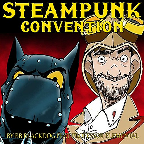 Steampunk Convention (feat. Professor Elemental)