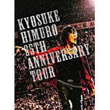 KYOSUKE HIMURO 25th Anniversary TOUR GREATEST ANTHOLOGY?NAKED?FINAL DESTINATION DAY?02(FC限定版)(Blu?ray Disc)