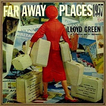 Far Away Places 1957