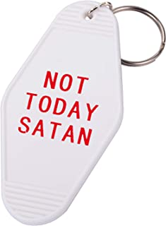 Not Today Satan-Motel Key Tag Gifts Funny Gag Gifts for Him and Her Motel Keychain
