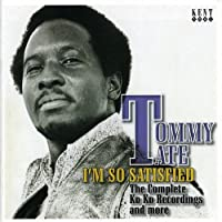 I'm So Satisfied: The Complete Ko Ko Recordings and More by TOMMY TATE (2007-12-11)