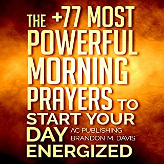 Prayer: The +77 Most Powerful Morning Prayers to Start Your Day Energized audiobook cover art