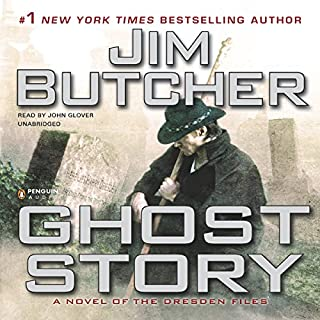 Ghost Story: The Dresden Files, Book 13                   By:                                                                                                                                 Jim Butcher                               Narrated by:                                                                                                                                 John Glover                      Length: 17 hrs and 53 mins     7,650 ratings     Overall 4.4
