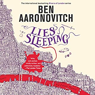 Lies Sleeping     Rivers of London, Book 7              Written by:                                                                                                                                 Ben Aaronovitch                               Narrated by:                                                                                                                                 Kobna Holdbrook-Smith                      Length: 10 hrs and 18 mins     19 ratings     Overall 4.7