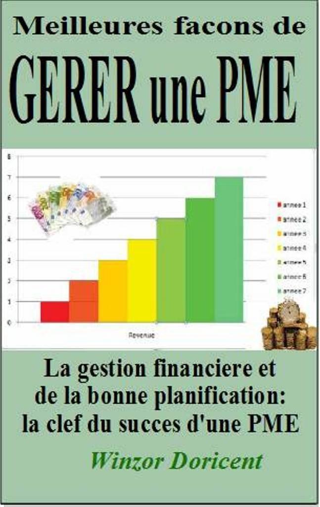 Meilleures facons de gerer une PME (revue et corrigé) (French Edition)