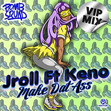 Make Dat Ass (VIP Mix)