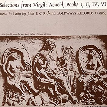 Selections from Virgil - Aeneid: Read in Latin by John F.C. Richards
