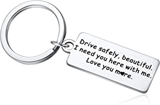 Drive Safe Keychain - I Need You Here With Me Keyring for Wife Girlfriend Mother Daughter Valentines Day Mother's Day