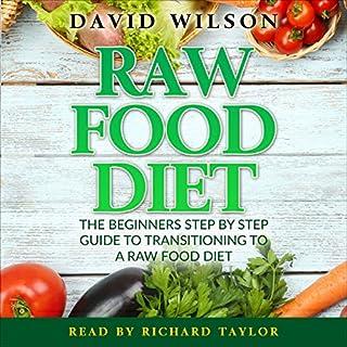 Raw Food Diet: 50+ Raw Food Recipes Inside cover art