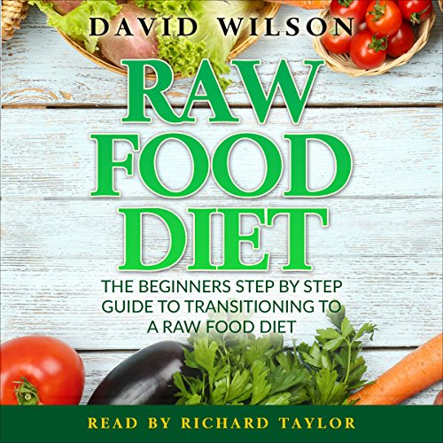 Raw Food Diet: 50+ Raw Food Recipes Inside audiobook cover art