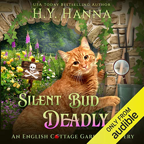 Silent Bud Deadly: English Cottage Garden Mysteries, Book 2