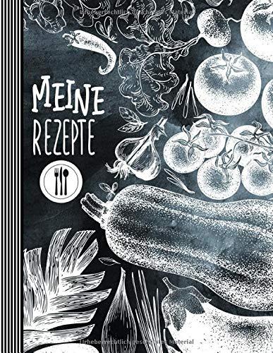 Meine Rezepte: Eintragbuch Zum...