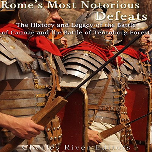 Rome's Most Notorious Defeats audiobook cover art