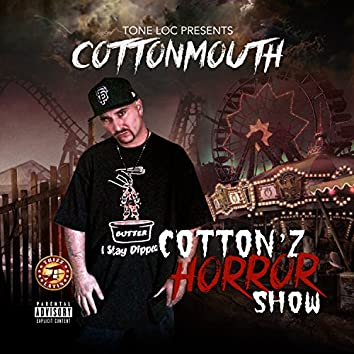 Cotton'z Horror Show