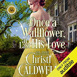 Once a Wallflower, at Last His Love cover art