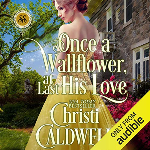 Once a Wallflower, at Last His Love Titelbild