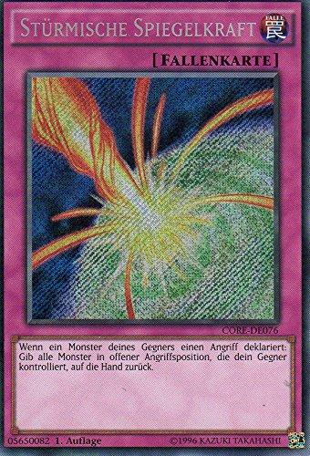 Stürmische Spiegelkraft CORE-DE076 1. Auflage Secret Rare NM DE YU-GI-OH!