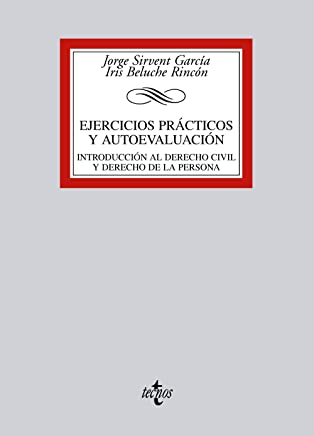 Ejercicios practicos y autoevaluacion / Practical exercises and self-assessment: Introduccion Al Derecho Civil Y Derecho De La Persona