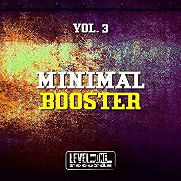 Minimal Booster, Vol. 3
