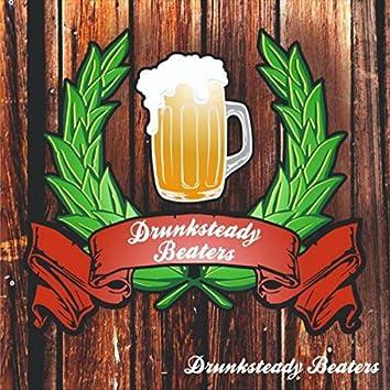 Drunksteady Beaters