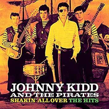 Shaking All Over The Hits (Digitally Remastered)