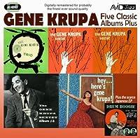 Five Classic Albums Plus (The Gene Krupa Sextet #1 / #2 / #3 / Hey Here's Gene Krupa / The Gene Krupa Trio Collates) by Gene Krupa (2012-09-23)