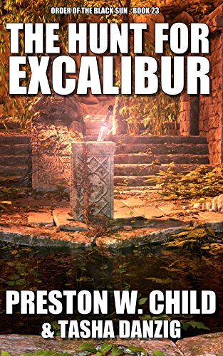 The Hunt for Excalibur (Order of the Black Sun Book 23)