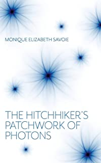 The Hitchhiker's Patchwork of Photons: A Human Story