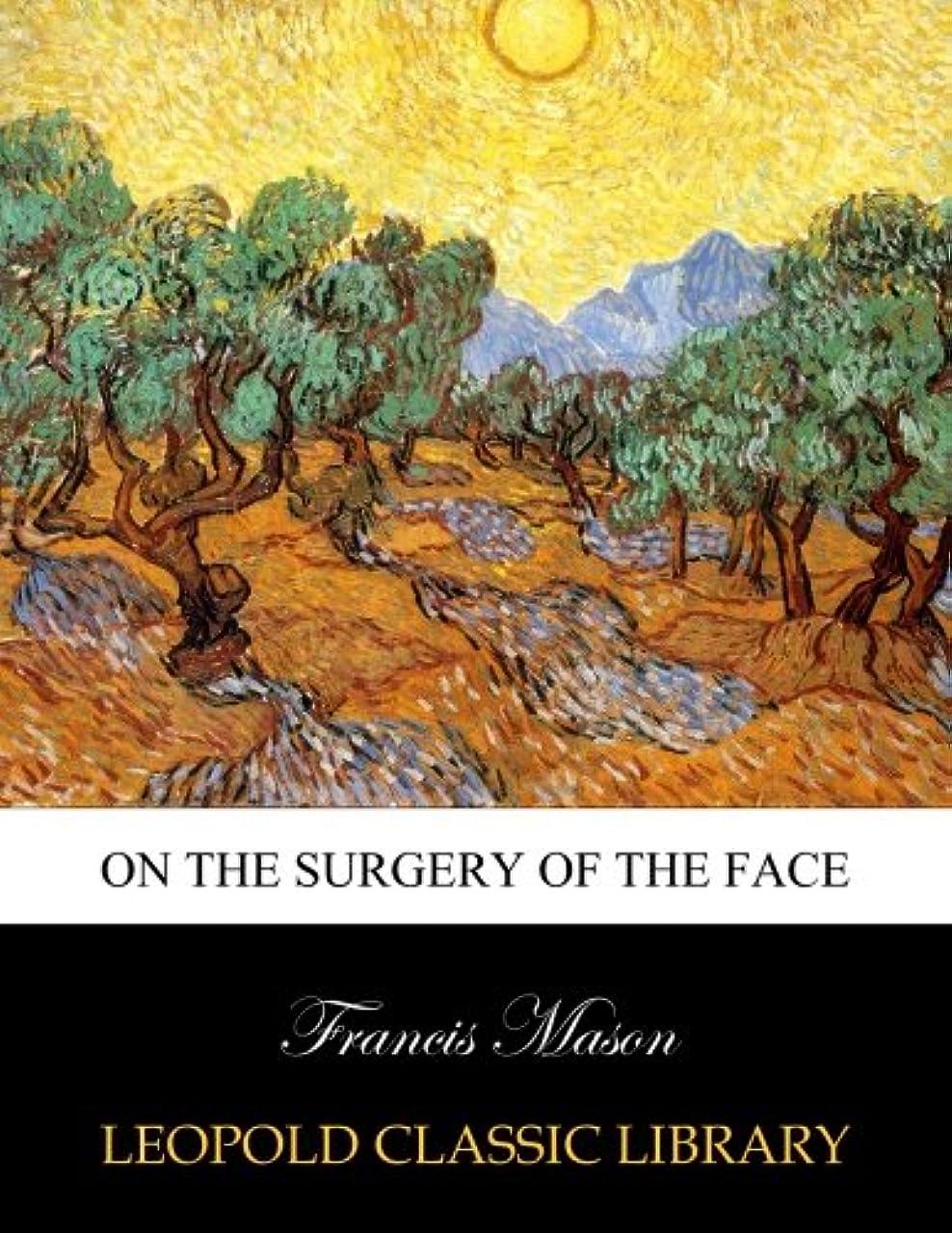与えるオペレーターベテランOn the surgery of the face