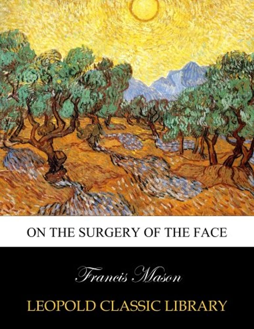 漂流連邦インレイOn the surgery of the face
