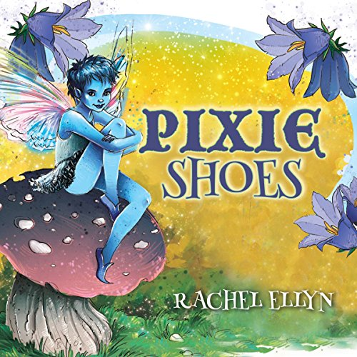 Pixie Shoes audiobook cover art