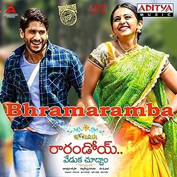"""Bhramaramba (From """"Raarandoi Veduka Choodham"""")"""