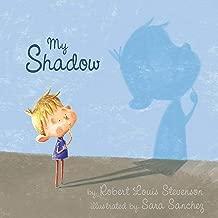Best my shadow by robert louis stevenson Reviews