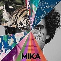 My Mika Name