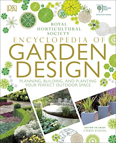 RHS Encyclopedia of Garden Design: Planning, Building and Planting Your...