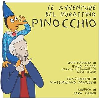 Spettacolo: Le avventure del burattino PINOCCHIO - di Italo Cassa (Le storie in movimento di Pinocchio)