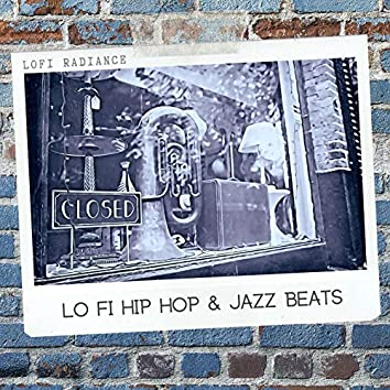 Lo Fi Hip Hop & Jazz Beats