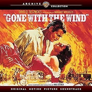 Gone With the Wind (Original Motion Picture Soundtrack)